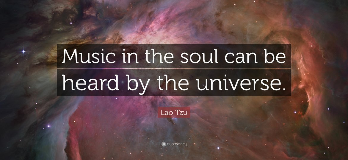 4737-Lao-Tzu-Quote-Music-in-the-soul-can-be-heard-by-the-universe